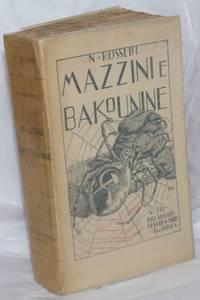 image of Mazzini e Bakounine: 12 anni di movimiento operaio in Italia (1860-1872)
