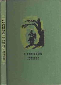 A Dangerous Journey; California 1849