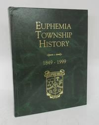 image of Euphemia Township History, 1849-1999
