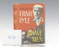 Brave Men. by  Ernie Pyle - Signed First Edition - 1944 - from Raptis Rare Books (SKU: 103763)