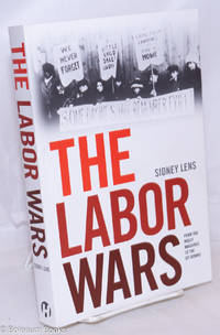 image of The labor wars; from the Molly Maguires to the sitdowns
