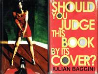 image of Should You Judge This Book By Its Cover?: