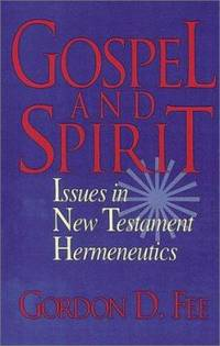 image of Gospel and Spirit : Issues in New Testament Hermeneutics