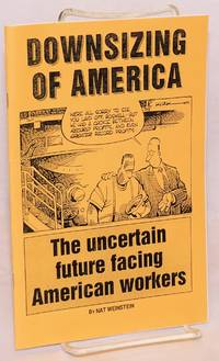 Downsizing of America, the uncertain future facing American workers