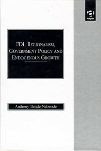 FDI, Regionalism, Government Policy and Endogenous Growth: A Comparative Study of the ASEAN-5...