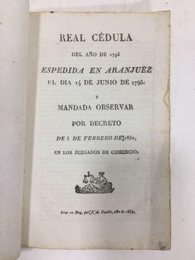 Real Cédula del año de 1795...