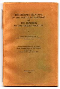 The Literary Relations of the Epistle of Barnabas and the Teaching of the Twelve Apostles