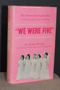 image of We Were Five; The Dionne Quintuplets' Story from Birth through Girlhood to Womanhood