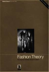 Fashion Theory : The Journal of Dress, Body, Culture : Volume 3 Issue 4 December of 1999