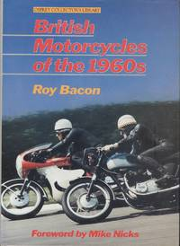 British Motorcycles of the 1960's (Osprey Collector's Library)