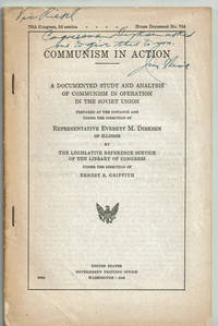 image of COMMUNISM IN ACTION: A Documented Study and Analysis of Communism in Operation in the Soviet Union.... (Cover title).