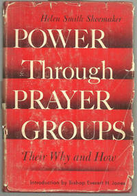 POWER THROUGH PRAYER GROUPS Their why and How