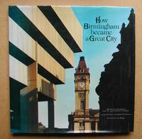 How Birmingham Became a Great City.