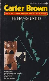 The Hang-Up Kid