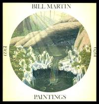image of BILL MARTIN PAINTINGS 1969 - 1979