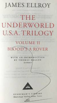 UNDERWORLD  U.S.A. - Trilogy, Volume II, Blood's A Rover (SIGNED) by  Introduction by Thomas Mallon (in Volume I) James Ellroy - Signed First Edition - Jun 4, 2019 - from Charm City Books (SKU: BS12844)
