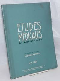 image of Etudes Medicales et Artistiques. Edition des Laboratoires H. Martinet; No. 1 - 1938. Le Numero: 10 Francs