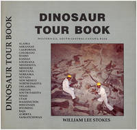 Dinosaur Tour Book: Western US, South Central Canada, Baja