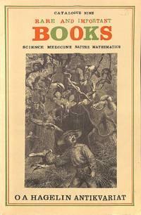 Catalogue 9/n.d.: Rare and Important Books. Science, Medicine, Nature,  Mathematics.