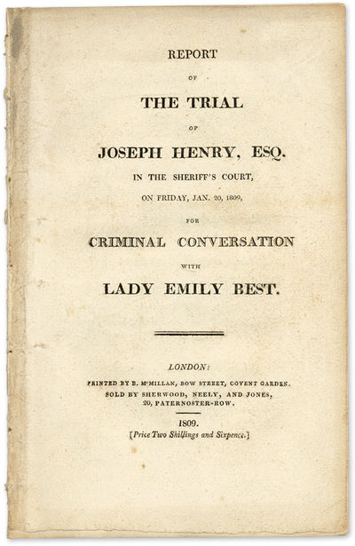 1809. . . Report of the Trial of Joseph Henry, Esq., In the Sheriff's Court, On Friday, Jan. 20, 180...