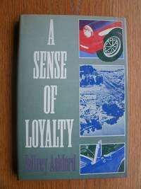 A Sense of Loyalty