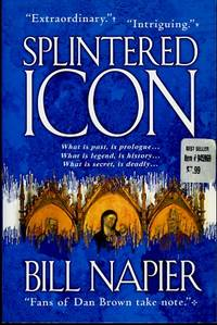 Splintered Icon What is Past, is Prologue...what is Legend, is  History...what is Secret, is...