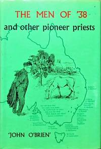 The Men of '38 and Other Pioneer Priests.