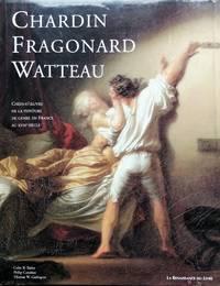 image of Au temps de Watteau, Chardin et Fragonard : Chefs-d'oeuvre de la peinture de genre en France au XVIIIe siècle