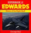 Superbase 12. Edwards. Home of the Right Stuff
