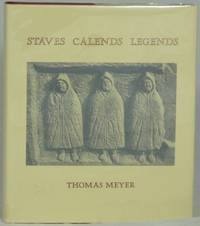 Staves Calends Legends by  Thomas Meyer - Signed First Edition - 1979 - from Underground Books (SKU: 1606)