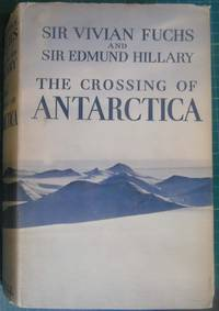 image of The Crossing of Antarctica: The Commonwealth Trans-Antarctic Expedition 1955-58