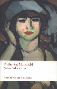 image of Selected Stories (Oxford World's Classics (Paperback))