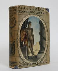 image of Alcibiades: Beloved of Gods and Men