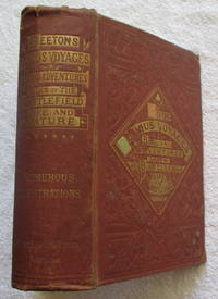 Beeton's Famous Voyages, Brigand Adventures, Tales of the Battlefield, Life and Nature