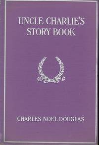 UNCLE CHARLIE'S STORY BOOK: FUN, FACT FANCY. (FIFTIETH BIRTHDAY SOUVENIR)