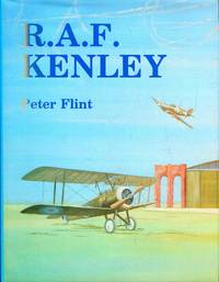 R.A.F. Kenley : the story of the Royal Air Force station 1917-1974