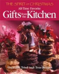 image of The Spirit of Christmas: All-Time Favorite Gifts from the Kitchen