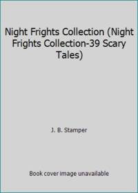 Night Frights Collection Night Frights Collection 39 Scary Tales