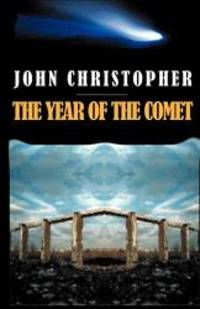 The Year of the Comet by John Christopher - Paperback - 2001-05-08 - from Books Express (SKU: 1587153955)