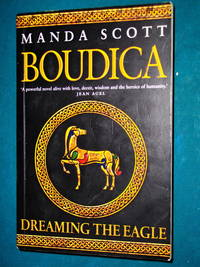 image of Boudica: Dreaming the Eagle (Boudica 1)