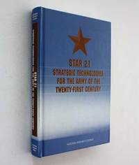 STAR 21: Strategic Technologies for the Army of the Twenty-First Century