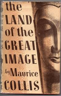 image of The Land of the Great Image: Being Experiences of Friar Manrique in Arakan
