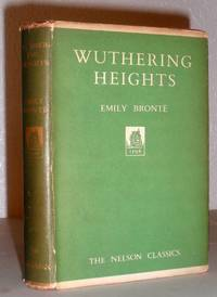 Wuthering Heights (Nelson Classics)