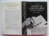 image of Medieval cartularies of Great Britain: a short catalogue