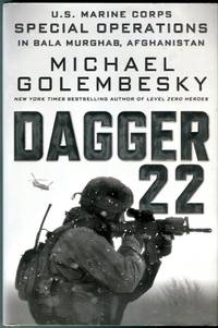 Dagger 22: U.S. Marine Corps Special Operations in Bale Murghab, Afghanistan