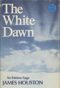 The White Dawn: An Eskimo Saga