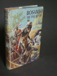 Bosambo of the River by  Edgar Wallace - Hardcover - Later Printing - 1952 - from Bookworks and Biblio.com