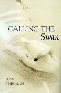 Calling the Swan by  Jean Thesman - Hardcover - from World of Books Ltd (SKU: GOR011274343)
