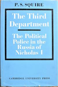 image of The Third Department: The Political Police in the Russia of Nicholas I.