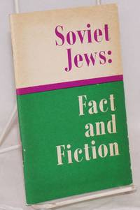 Soviet Jews: fact and fiction. Second edition